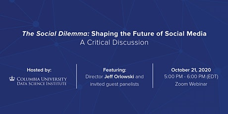 The Social Dilemma: Shaping the Future of Social Media tickets