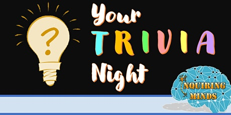 Your Trivia Night! tickets