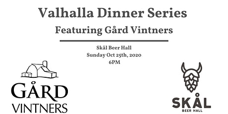 Valhalla Dinner Series Featuring the Wines of Gård Vintners tickets