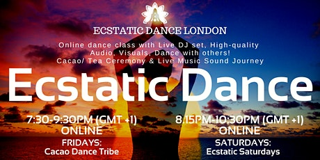 ECSTATIC DANCE LONDON Livestream- *ONLINE  Classes* on FRI, SAT tickets