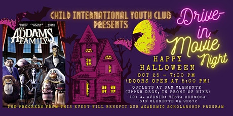 """CHILD International Youth Club: Drive-In Movie Night """"The Addams Family"""" tickets"""