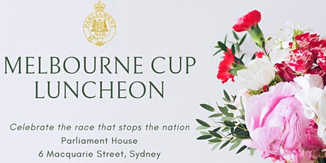 Melbourne Cup Lunch at Parliament House Sydney tickets