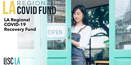 【线上讲座】- 洛杉矶COVID-19小企业援助赠款 - 申请指南与流程 tickets