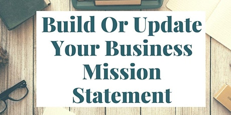 Build Or Update Your Business Mission Statement tickets