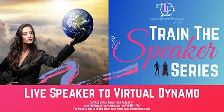 Train the Speaker Series - Live Speaker to Virtual Dynamo - Oct. 24th tickets