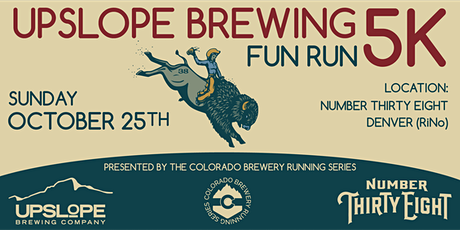 Upslope Brewing 5k @ Number 38 | Denver | Colorado Brewery Running Series tickets