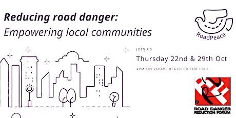 Reducing road danger: empowering local communities tickets