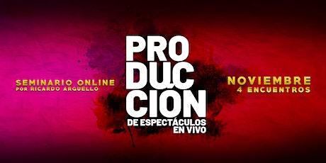 Seminario de Producción de Espectáculos (Noviembre 2020) boletos