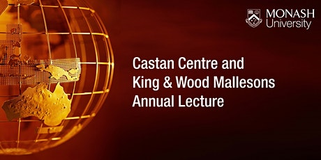 Castan Centre and King & Wood Mallesons Annual Lecture tickets