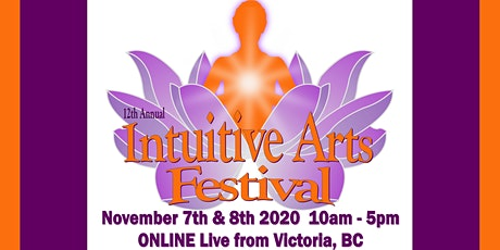 12th Annual Intuitive Arts Festival tickets
