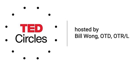 TED Circles by Bill Wong- All I Want for My Birthday is to Kill Earth Day tickets