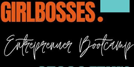 Girls Entrepreneur Business Boot Camp tickets