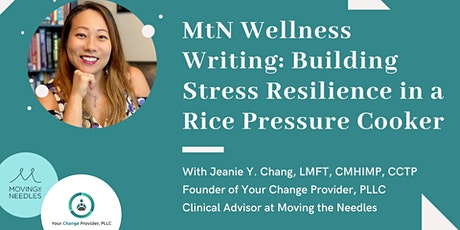 MtN Wellness Writing - Building Stress Resilience in a Rice Pressure Cooker tickets