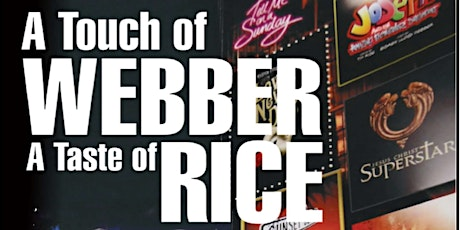 A Touch of Webber and A Taste of Rice tickets