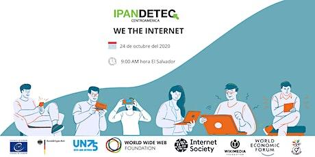 WE THE INTERNET El Salvador entradas