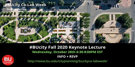 #BUcity Fall 2020 Keynote Lecture: The Early Days - Next Steps tickets