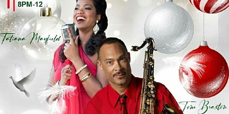 CHRISTMAS JAZZ CONCERT FEATURING TOM BRAXTON & TATIANA  MAYFIELD 12/19/2020 tickets