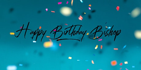 Bishop Garry Rodgers Birthday Celebration tickets