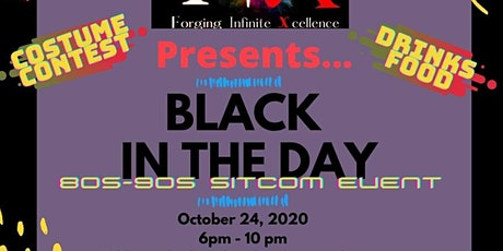 """""""Black In The Day"""" tickets"""