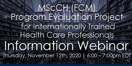 DFCM Graduate Programs Admissions Webinar - MScCH(FCM) Evaluation Project tickets
