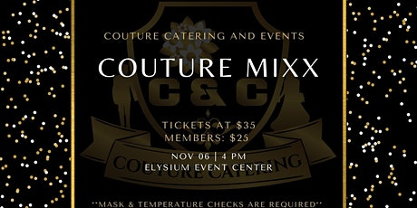 Couture Catering & Events Mixx & Mingle Launch Party tickets