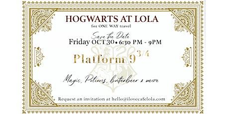 Hogwarts at Lola! tickets