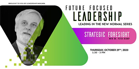 Future Focused Leadership: Strategic Foresight tickets