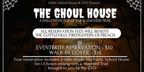 The Ghoul House: Pop Up Bar & Haunted Trail tickets