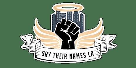 Say Their Names LA, a visual representation of Los Angeles police injustice tickets
