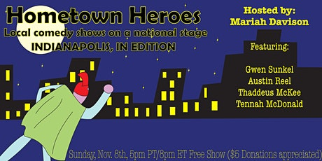 Hometown Heroes: INDIANAPOLIS, IN EDITION tickets