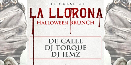 La Llorona Halloween BRUNCH tickets