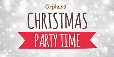 Orphans Christmas Party tickets