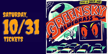 HALLOWEEN DRIVE-IN w/ Greensky Bluegrass presented by Asheville Music Hall tickets