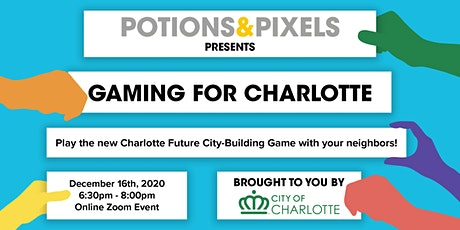 Gaming for Charlotte - POTIONS & PIXELS - Online Event tickets