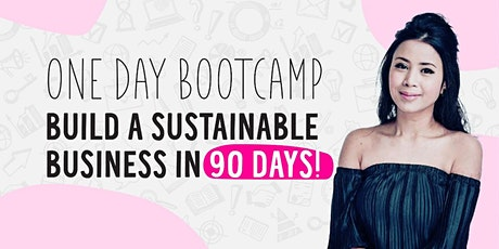 (Online) Build a Sustainable Business in 90 days! tickets
