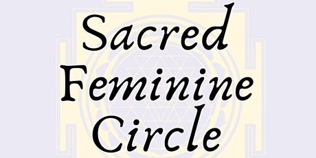 Sacred Feminine Circle tickets
