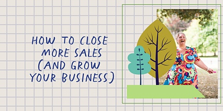 How to Get More Sales (and Grow your business) tickets