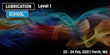 Lubrication School Level 1 - Perth 2021 tickets