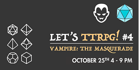 Let's TTRPG! #4: Vampire: The Masquerade tickets