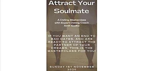 Attract Your Soulmate - A Dating Masterclass tickets