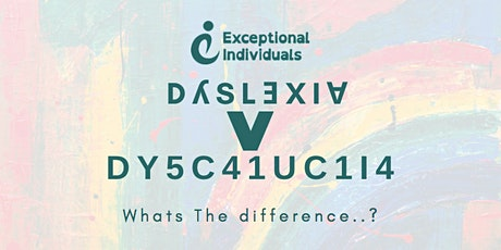 Dyslexia V Dyscaluclia | Whats the difference? tickets
