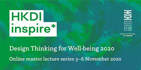HKDI inspire* Design Thinking for Well-being 2020 tickets