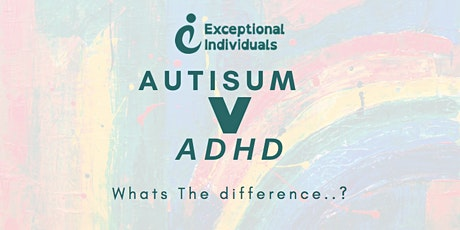 Autism V ADHD | What's the difference? tickets