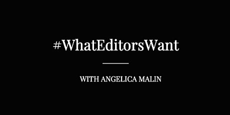 What Editors Want: How to Build Your Freelance Writing Career in 2020 tickets