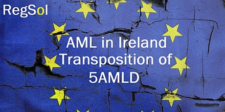 AML Update for Ireland:  Transposition of 5AMLD tickets