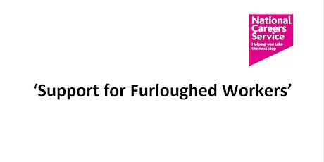 Support for Furloughed Workers tickets