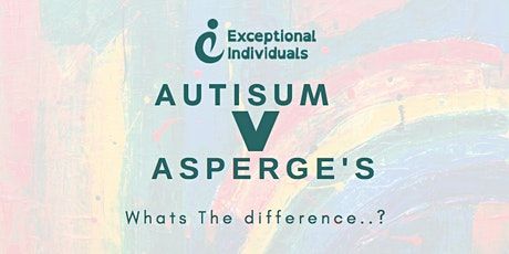 Autism V Asperger syndrome | What's the difference? tickets
