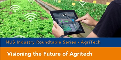 [Industry Roundtable Series] Visioning the Future of Agritech tickets
