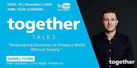 """Empowering Humanity to Choose a World Without Poverty"" With Daniel Flynn tickets"