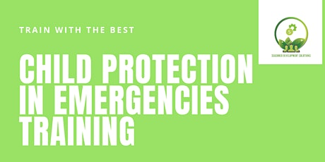 Child Protection in Emergencies Training November tickets